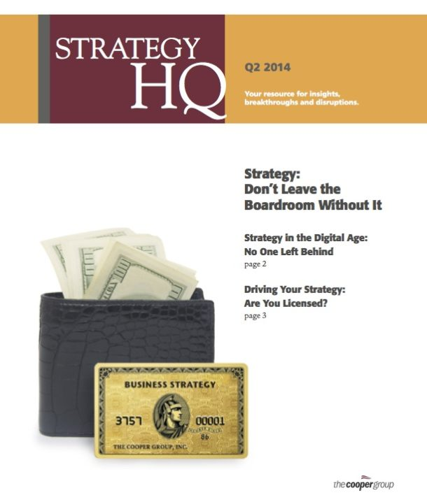 Strategy: Don't Leave the Boardroom Without It (Strategy HQ Magazine)