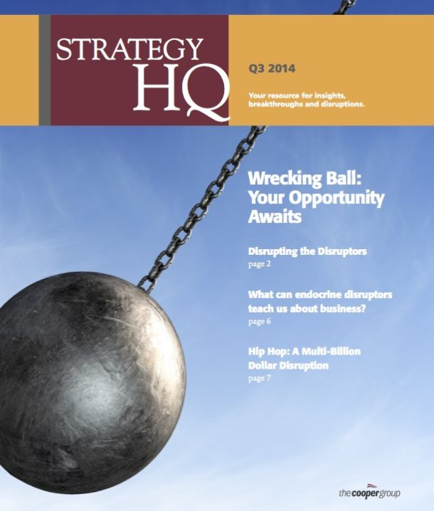 Disruption is Your Opportunity (Strategy HQ Magazine)