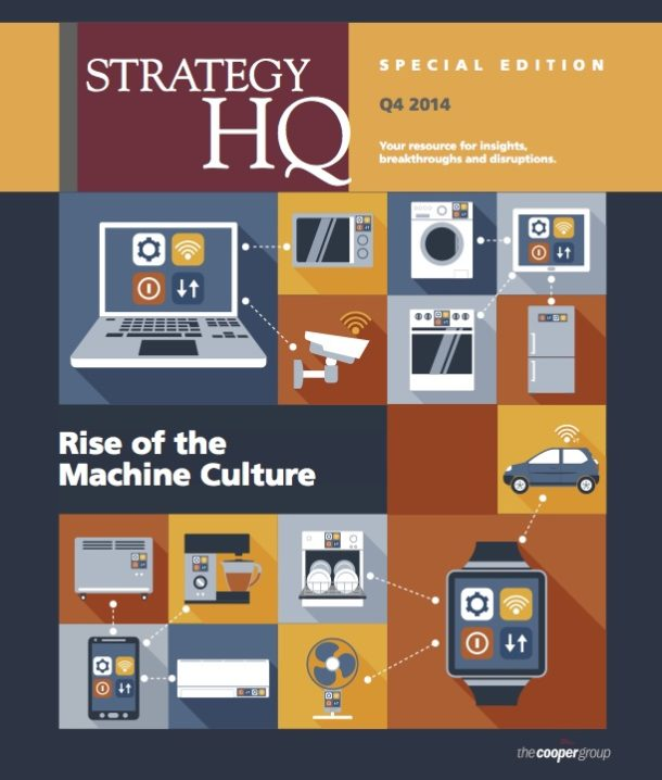 The Rise of the Machine Culture (Strategy HQ Magazine)